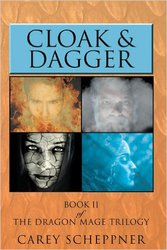 Cloak & Dagger: Book II of The Dragon Mage Trilogy