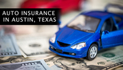 Affordable Auto Insurance in Austin,  Texas