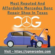 Most Reputed And Affordable Mercedes Benz Repair Shop In Texas